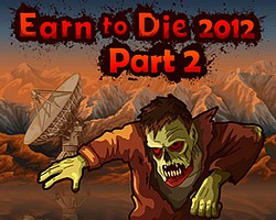 Earn to Die 2012 - Part 2